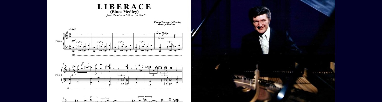 Liberace (Blues Medley)