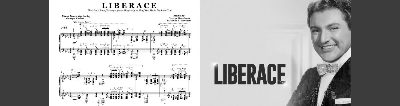Liberace (The Man I Love - You Made Me Love You)